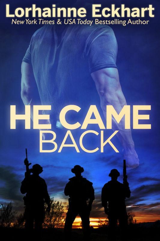 He Came Back