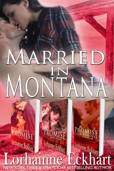 Married in Montana (Books 1 – 3, Boxed Set) His Promise, Love's Promise, A Promise of Forever