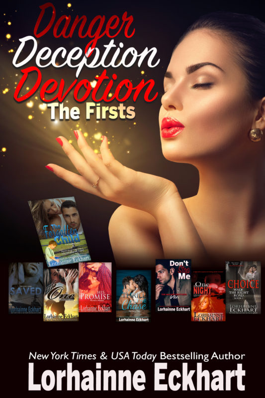 Danger Devotion Deception (The Firsts in Series)